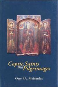 Coptic Saints and Pilgrimages