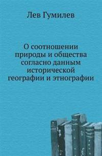 O Sootnoshenii Prirody I Obschestva Soglasno Dannym Istoricheskoj Geografii I Etnografii