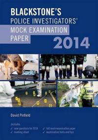 Blackstone's Police Investigators' Mock Examination Paper