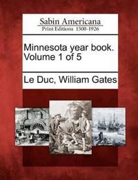 Minnesota Year Book. Volume 1 of 5