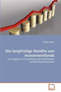 Die Langfristige Rendite Von Investmentfonds