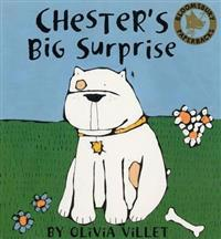 Chester's Big Surprise