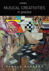 Musical Creativities in Practice