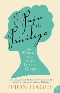 Pain and the privilege - the women in lloyd georges life