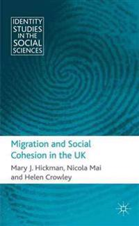 Migration and Social Cohesion in the UK