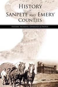 History of Sanpete and Emery Counties