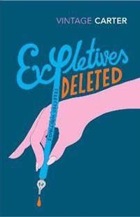 Expletives deleted - selected writings
