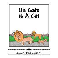 Un Gato Is a Cat: My Second Language Series