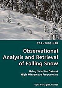 Observational Analysis and Retrieval of Falling Snow