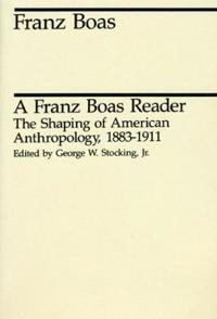 A Franz Boas Reader