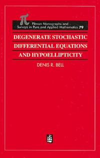 Degenerate Stochastic Differential Equations & Hypoellipticity