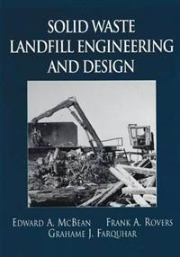 Solid Waste Landfill Engineering and Design