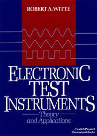 Electronic Test Instruments: Theory and Application