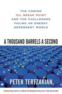 A Thousand Barrels a Second