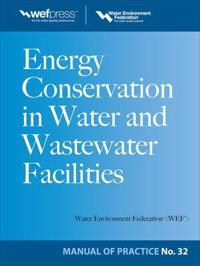Energy Conservation in Water and Wastewater Facilities