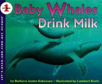 Baby Whales Drink Milk: Poems