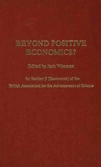 Beyond Positive Economics?