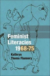 Feminist Literacies, 1968-75
