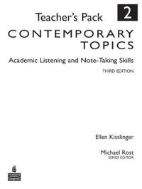 Contemporary Topics 2: Academic Listening and Note-Taking Skills, Teacher's Pack