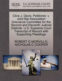 Clive J. Davis, Petitioner, V. Joint Bar Association Grievance Committee for the Second and Eleventh Judicial Districts. U.S. Supreme Court Transcript of Record with Supporting Pleadings