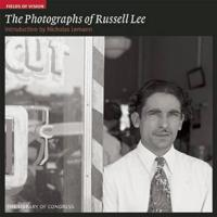 The Photographs of Russell Lee