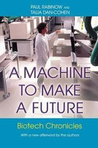 A Machine to Make a Future