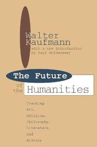 The Future of the Humanitites