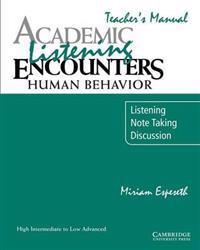 Academic Listening Encounters: Human Behavior Teacher's Manual