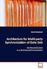 Architecture for Multi-party Synchronization of Data Sets