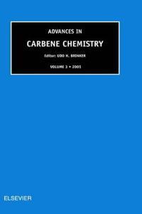 Advances in Carbene Chemistry 2001