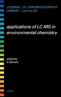 Applications of Lc-MS in Environmental Chemistry