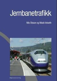Jernbanetrafikk - Nils Olsson, Mads Veiseth | Inprintwriters.org