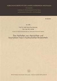 Das Verhalten Von Rheinischem Und Bayrischem Trass in Hydraulischen Bindemitteln