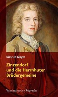 Zinzendorf Und Die Herrnhuter Br Dergemeine