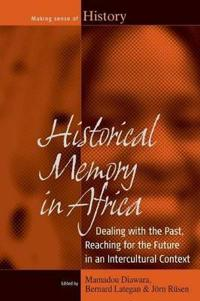Historical Memory in Africa