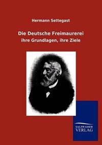 Die Deutsche Freimaurerei