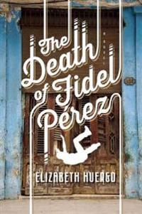 The Death of Fidel Perez