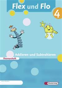 Flex und Flo 4. Themenheft Addieren und Subtrahieren. Verbrauchsmaterial