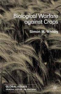 Biological Warfare Against Crops