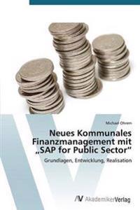 """Neues Kommunales Finanzmanagement Mit SAP for Public Sector"""""""