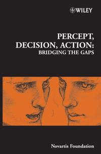 Percept, Decision, Action: Bridging the Gaps