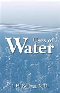 The Uses of Water in Health and Disease