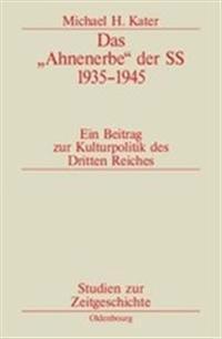 Das Ahnenerbe Der Ss 1935-1945