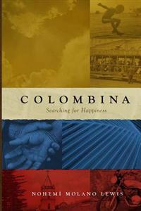 Colombina: Searching for Happiness (English First Edition)