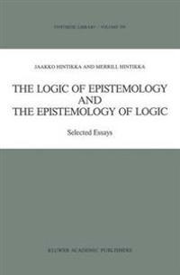 The Logic of Epistemology and the Epistemology of Logic