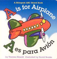 A Is for Airplane / A Es Para Avion