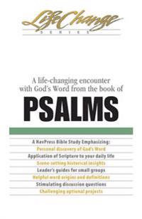 A Life-Changing Encounter with God's Word from the Book of Psalms