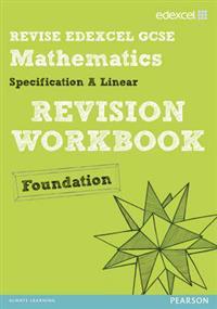 Revise Edexcel GCSE Mathematics Edexcel Spec A Found Revision Workbook
