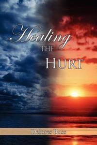 Healing the Hurt