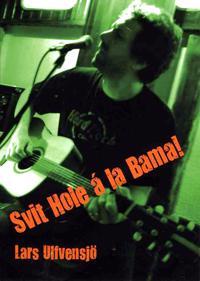 Svit Hole á la Bama!